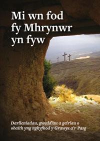 mi-wn-fod-fy-mhrynwr-yn-fyw-lores